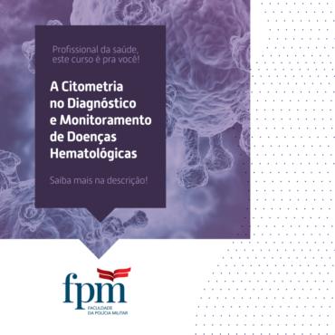 A Citometria no Diagnóstico e Monitoramento de Doenças Hematológicas
