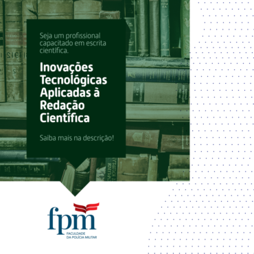 Inovações Tecnológicas Aplicadas à Redação Científica