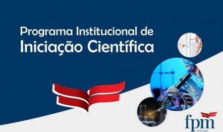 PROGRAMA INSTITUCIONAL DE INICIAÇÃO CIENTÍFICA DA FPM PUBLICA NOVO EDITAL DE ALTERAÇÃO DO PROGRAMA
